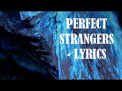 perfect strangers lyrics